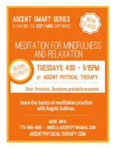 Meditation Class every Tuesday at Ascent Physical Therapy